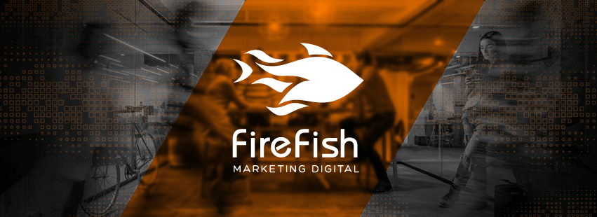 Conheça a FireFish Marketing Digital